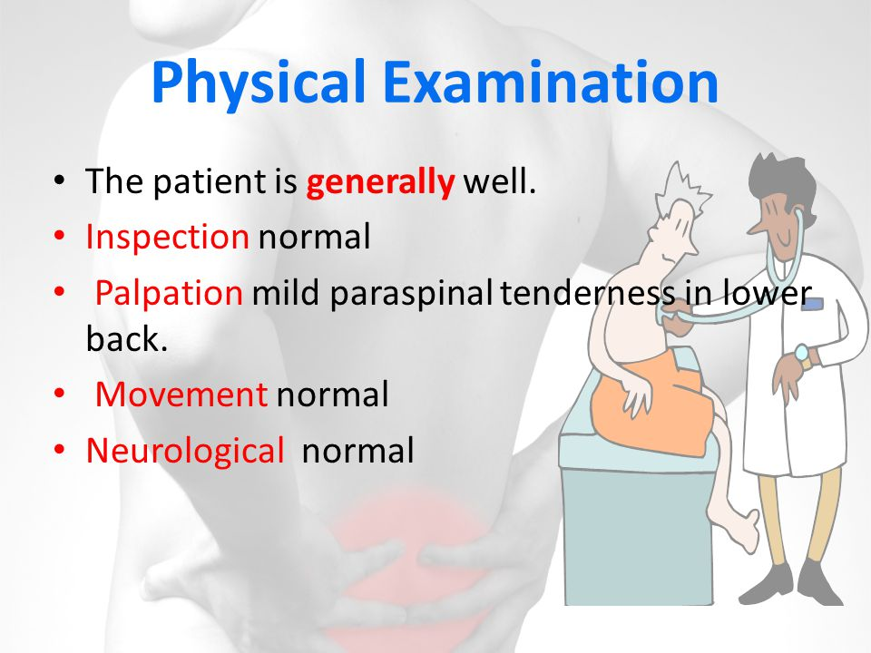 Physical Examination The patient is generally well. Inspection normal
