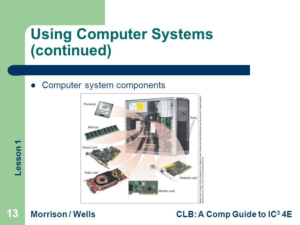 Using Computer Systems (continued)