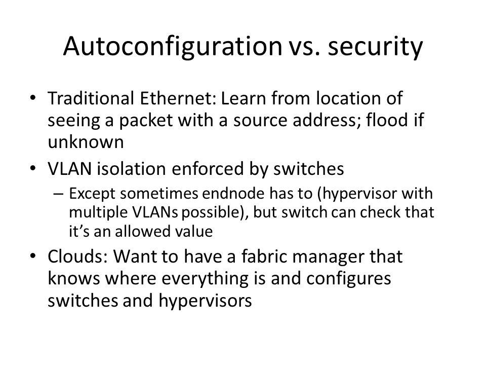 Autoconfiguration vs. security