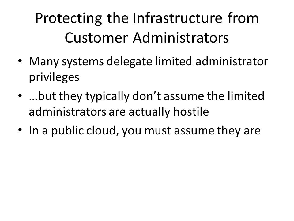 Protecting the Infrastructure from Customer Administrators