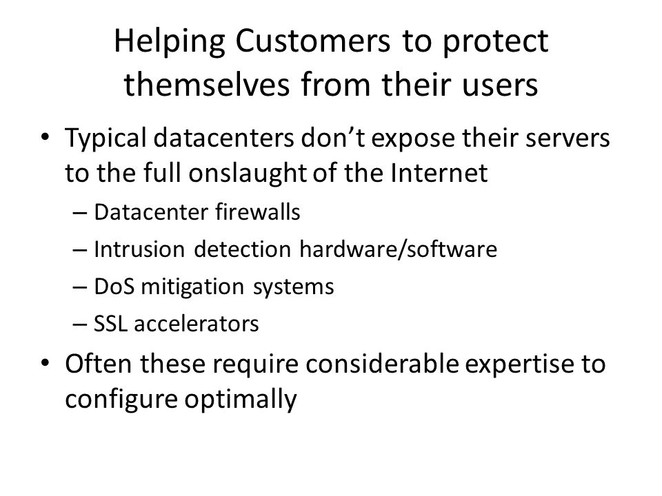 Helping Customers to protect themselves from their users