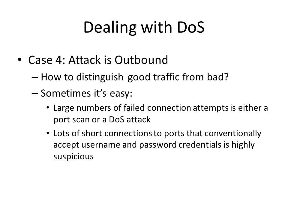 Dealing with DoS Case 4: Attack is Outbound