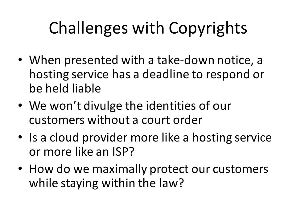 Challenges with Copyrights