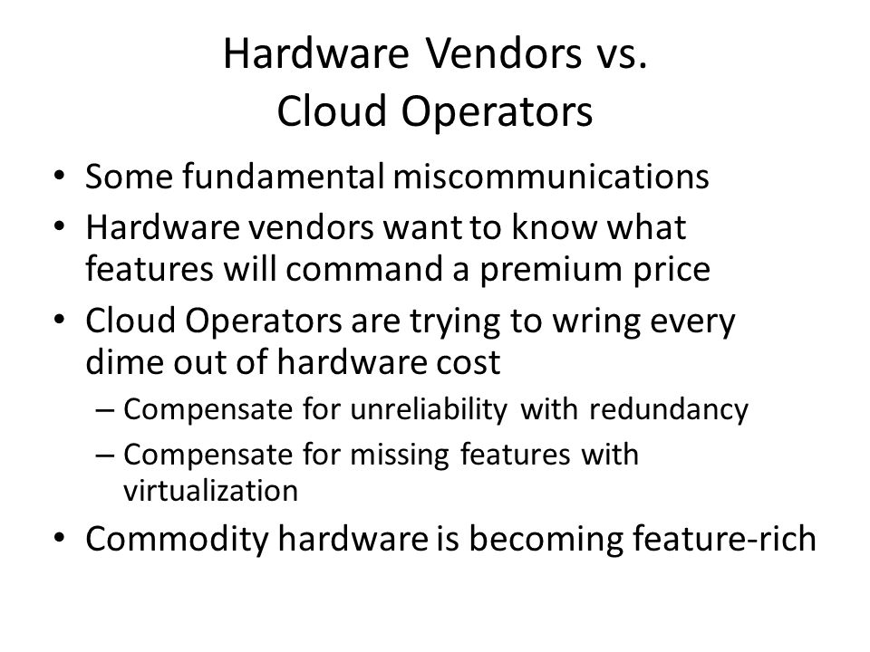 Hardware Vendors vs. Cloud Operators