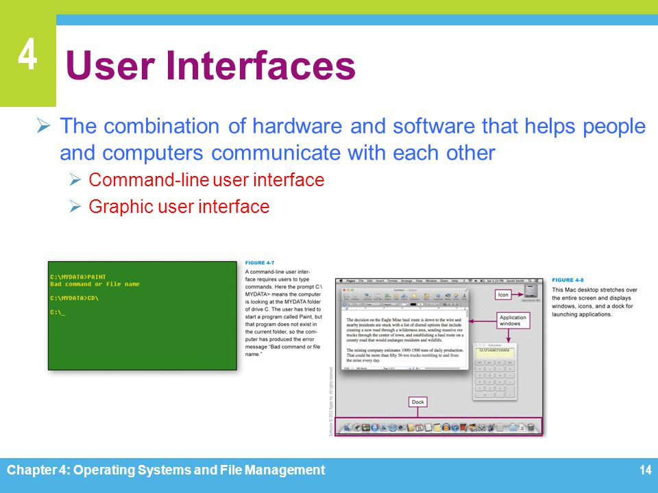 User Interfaces The combination of hardware and software that helps people and computers communicate with each other.
