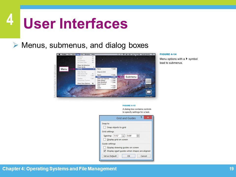 User Interfaces Menus, submenus, and dialog boxes