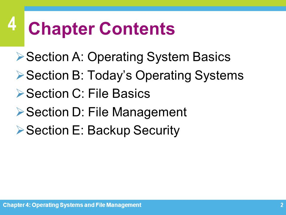 Chapter Contents Section A: Operating System Basics