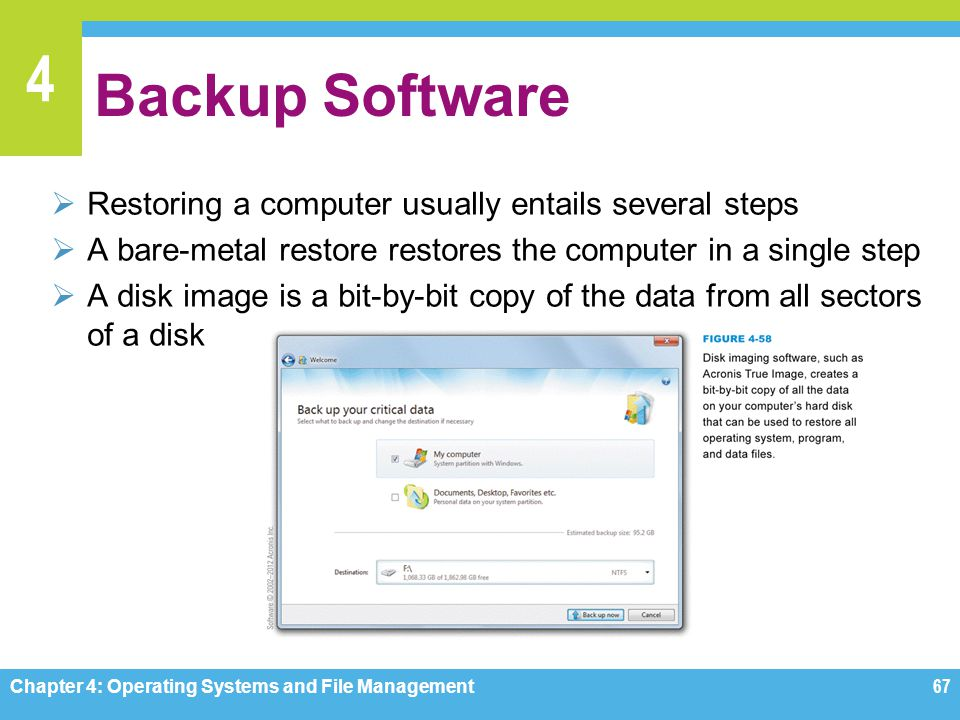 Backup Software Restoring a computer usually entails several steps