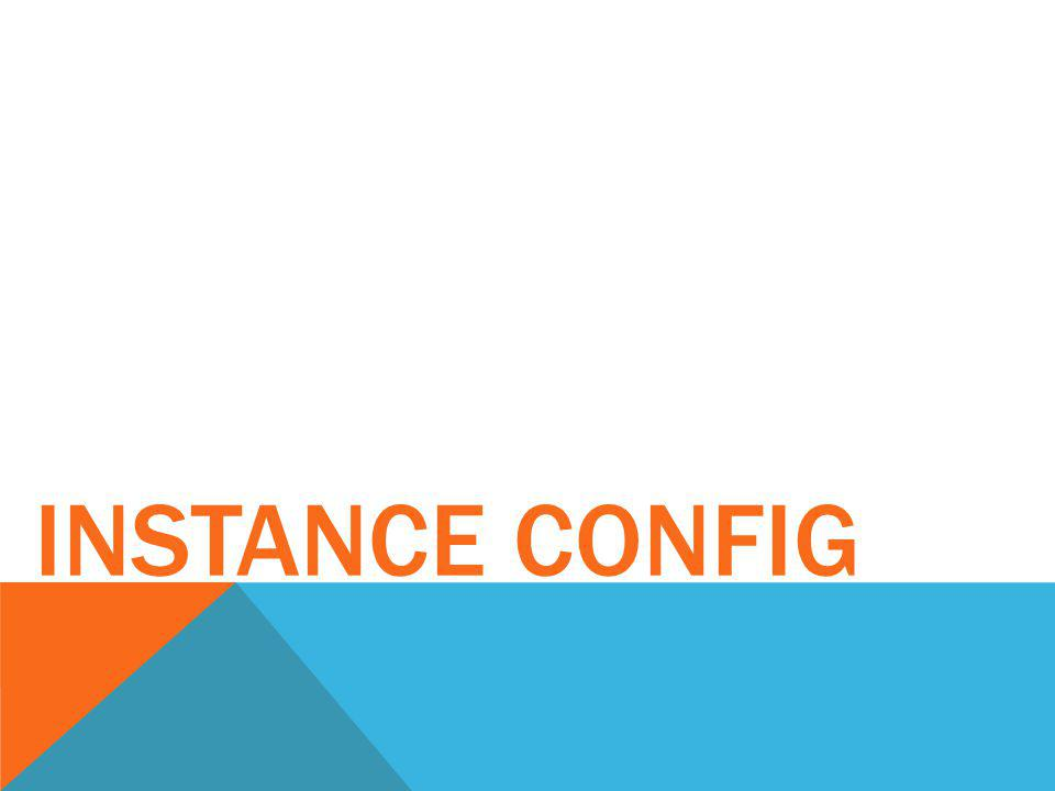 Instance Config