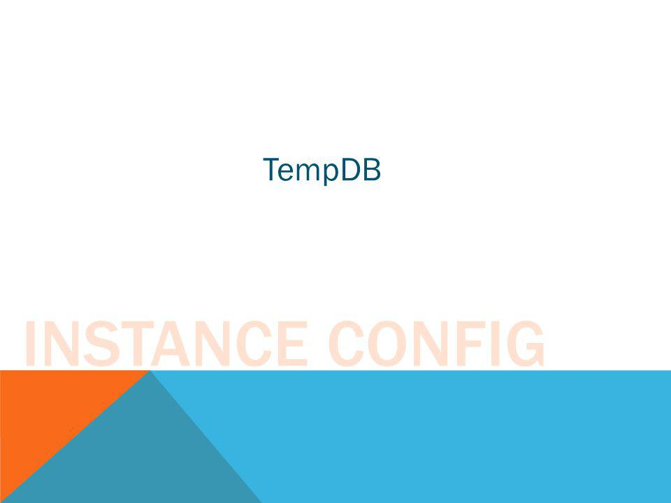TempDB Instance Config