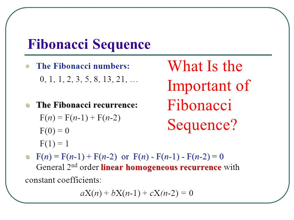 What Is the Important of Fibonacci Sequence