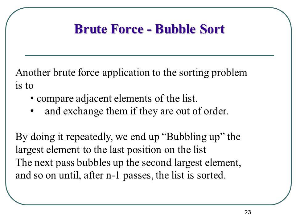 Brute Force - Bubble Sort