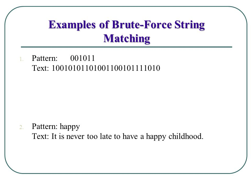 Examples of Brute-Force String Matching