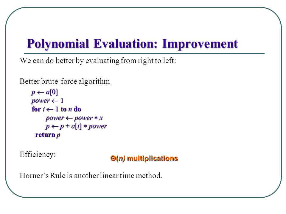 Polynomial Evaluation: Improvement