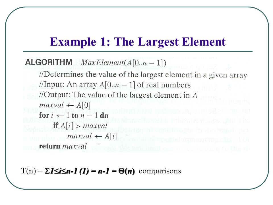 Example 1: The Largest Element