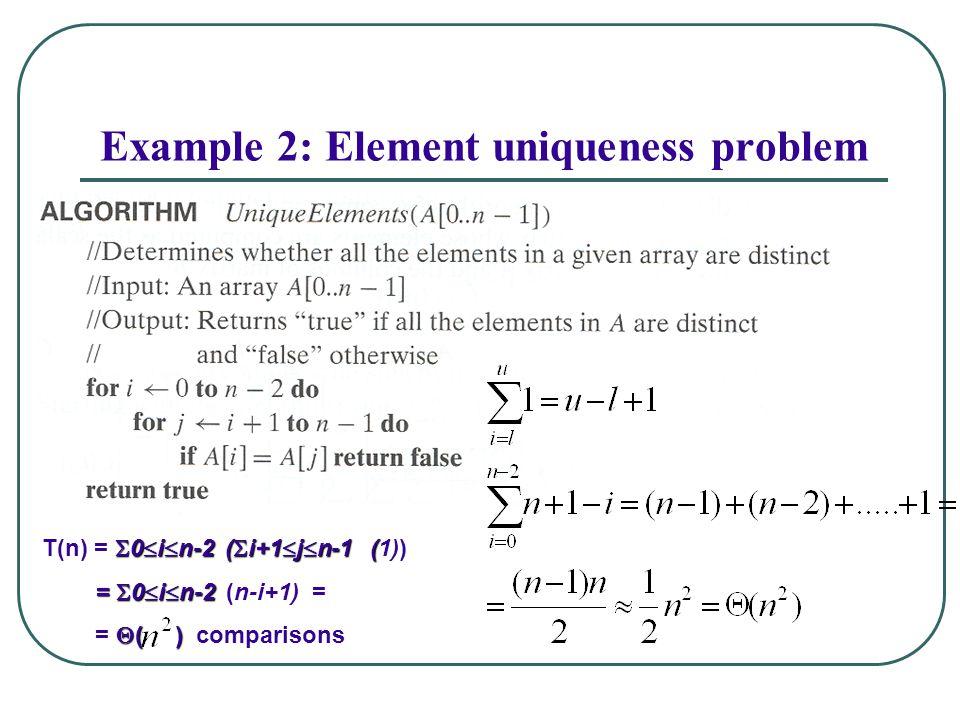 Example 2: Element uniqueness problem