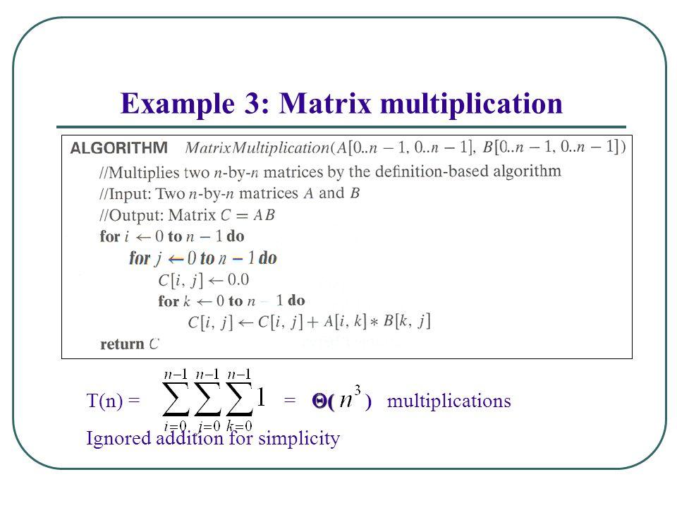 Example 3: Matrix multiplication
