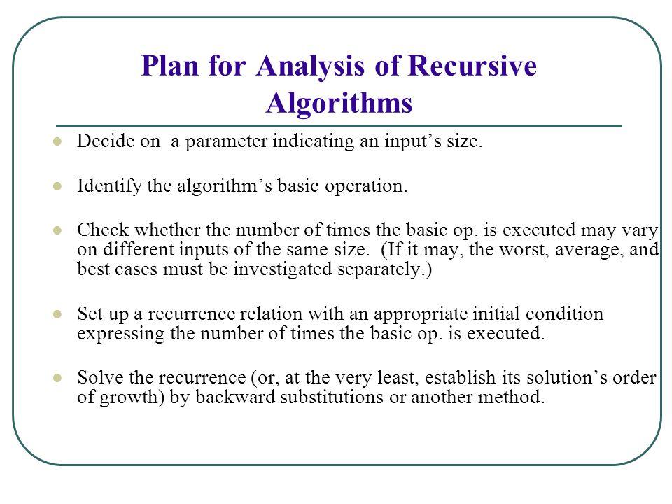 Plan for Analysis of Recursive Algorithms