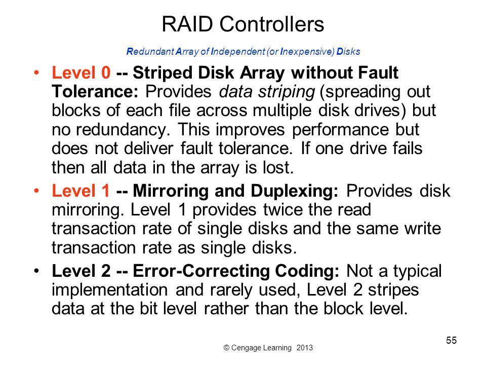 RAID Controllers Redundant Array of Independent (or Inexpensive) Disks