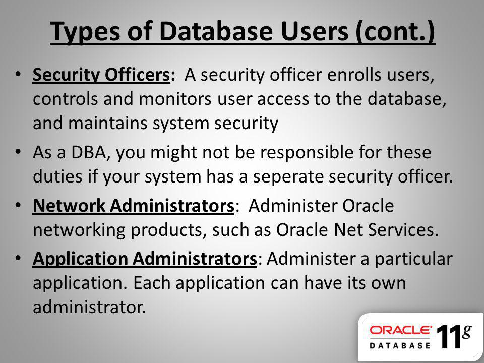 Types of Database Users (cont.)