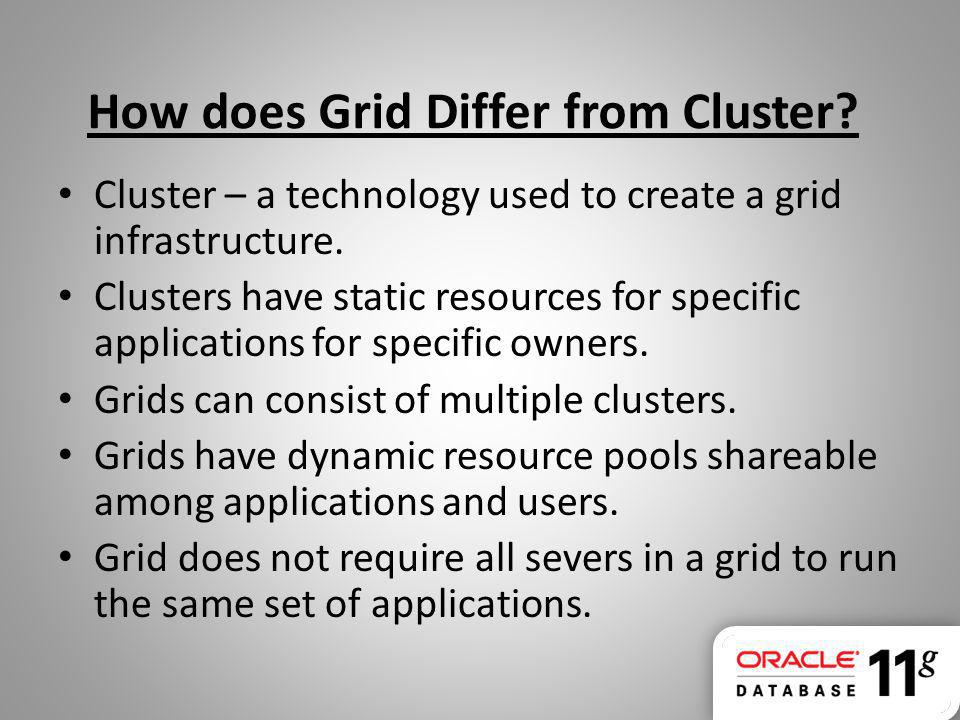 How does Grid Differ from Cluster