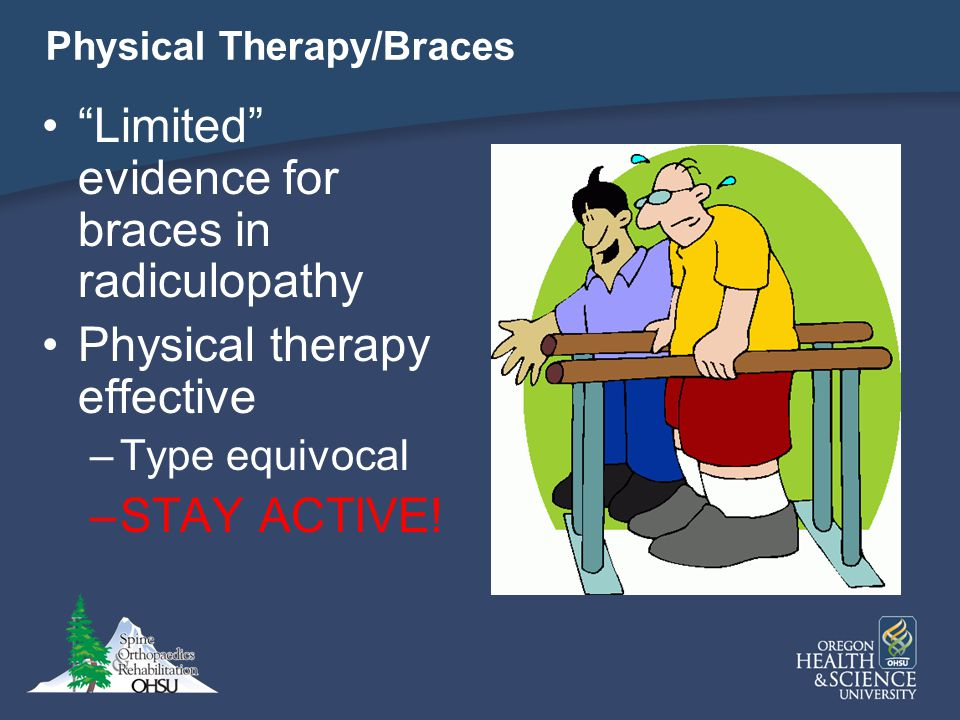 Physical Therapy/Braces