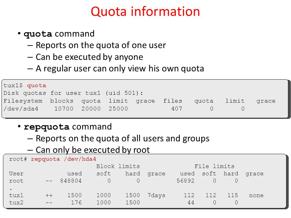 Quota information quota command Reports on the quota of one user