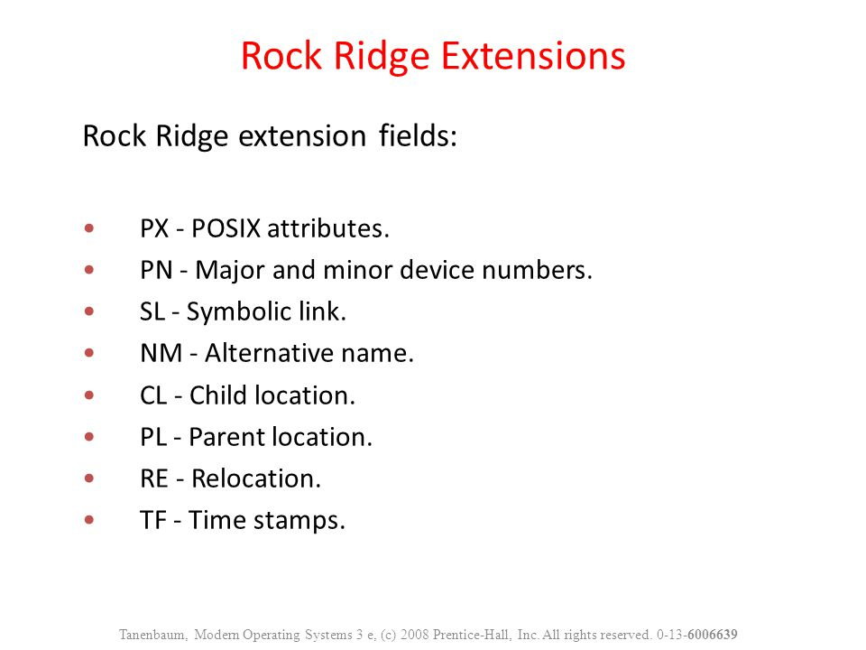 Rock Ridge Extensions Rock Ridge extension fields: