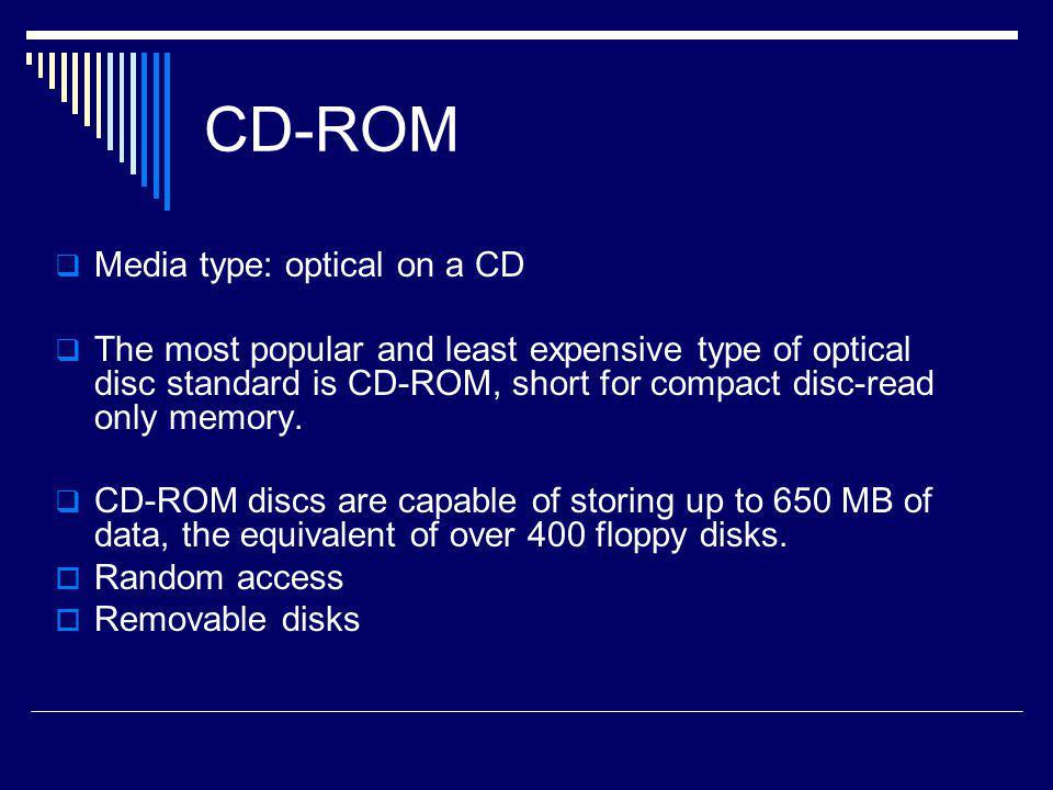 CD-ROM Media type: optical on a CD