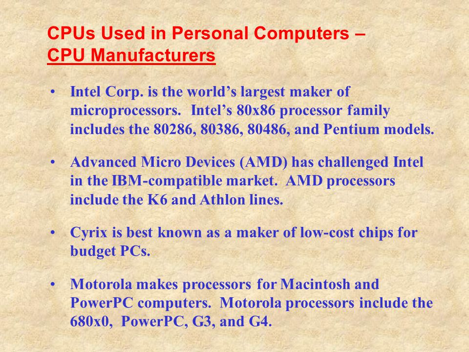 CPUs Used in Personal Computers – CPU Manufacturers