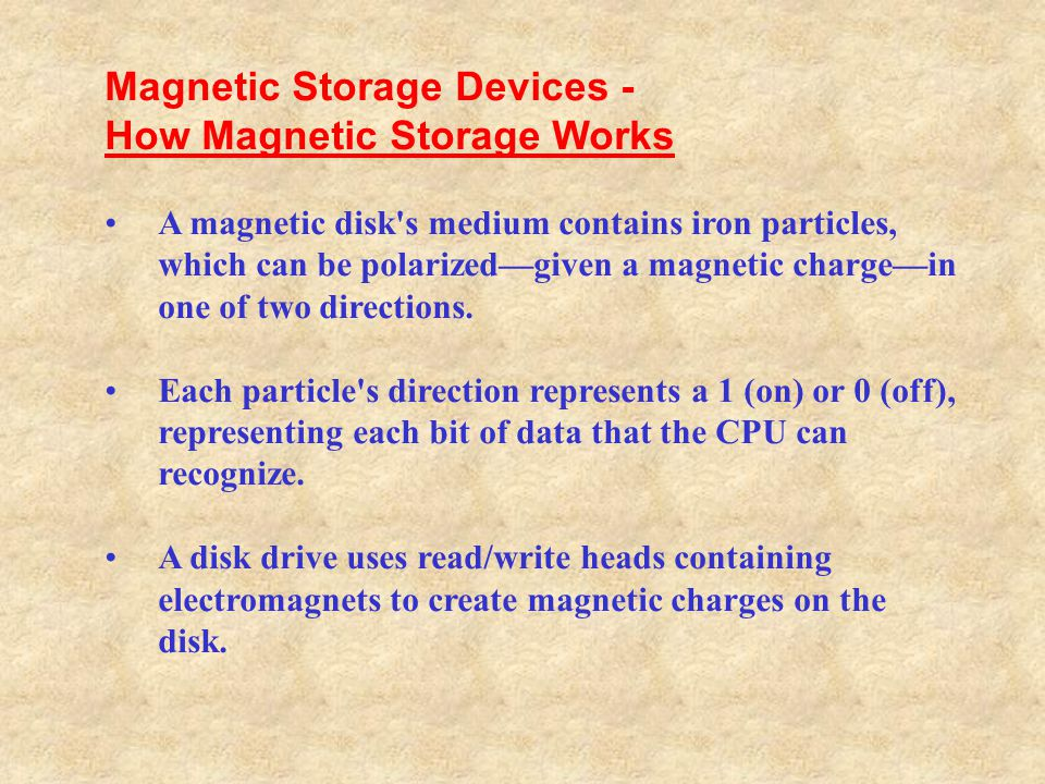 Magnetic Storage Devices - How Magnetic Storage Works