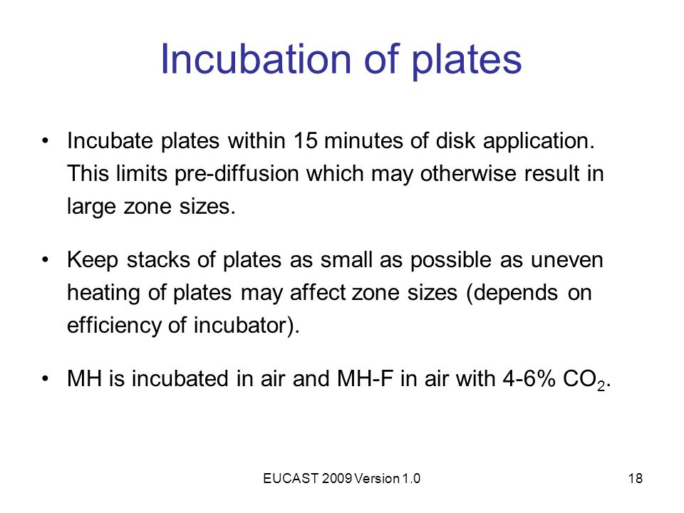 Incubation of plates