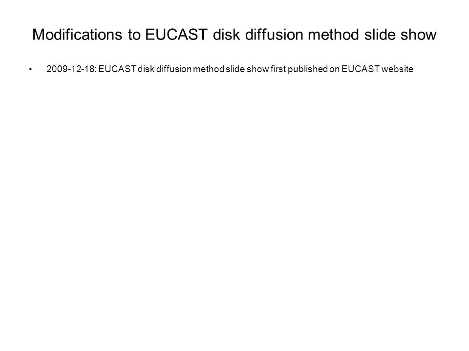 Modifications to EUCAST disk diffusion method slide show