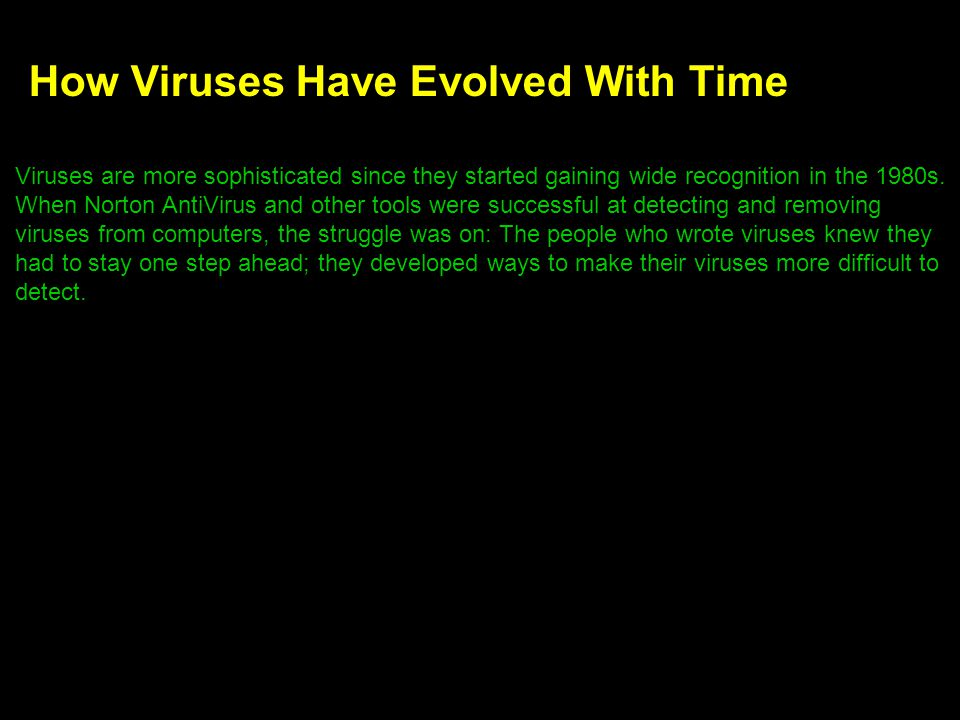 How Viruses Have Evolved With Time