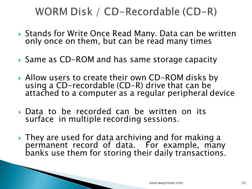 WORM Disk / CD-Recordable (CD-R)