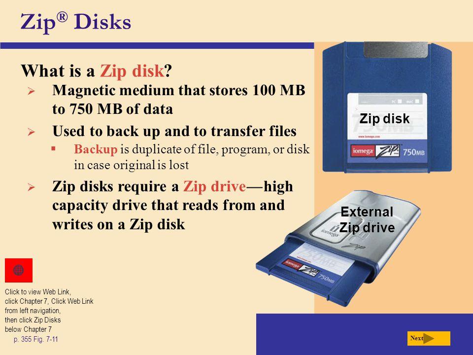 Zip® Disks What is a Zip disk