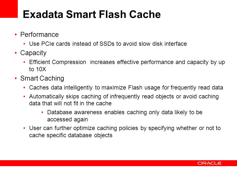Exadata Smart Flash Cache