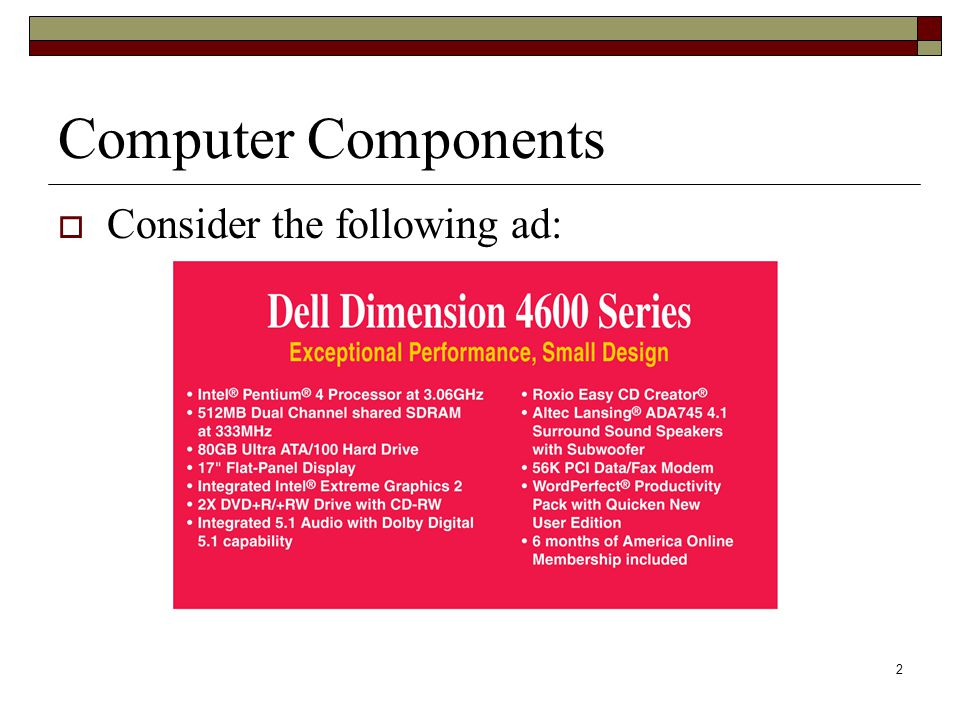Computer Components Consider the following ad:
