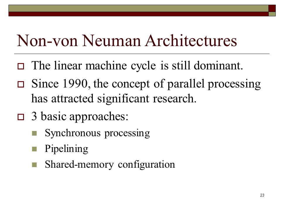 Non-von Neuman Architectures