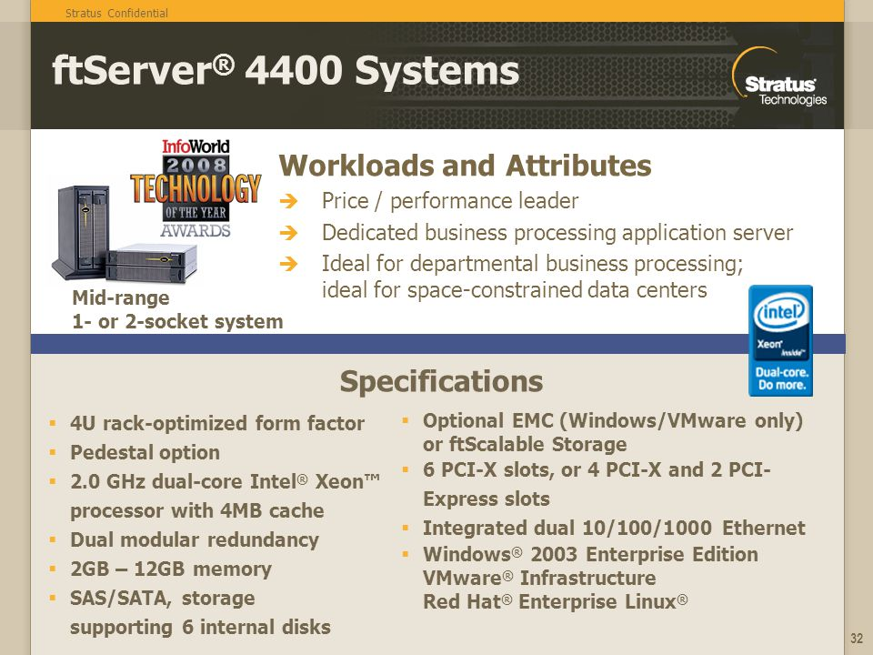 ftServer® 4400 Systems Workloads and Attributes Specifications