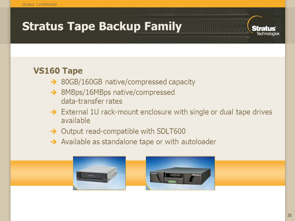 Stratus Tape Backup Family