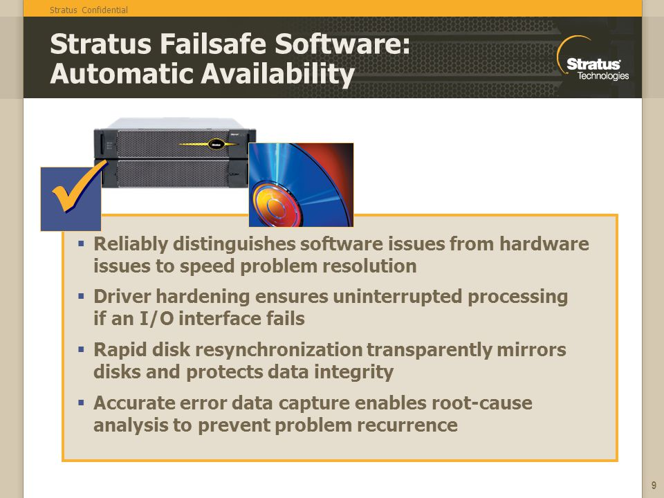 Stratus Failsafe Software: Automatic Availability