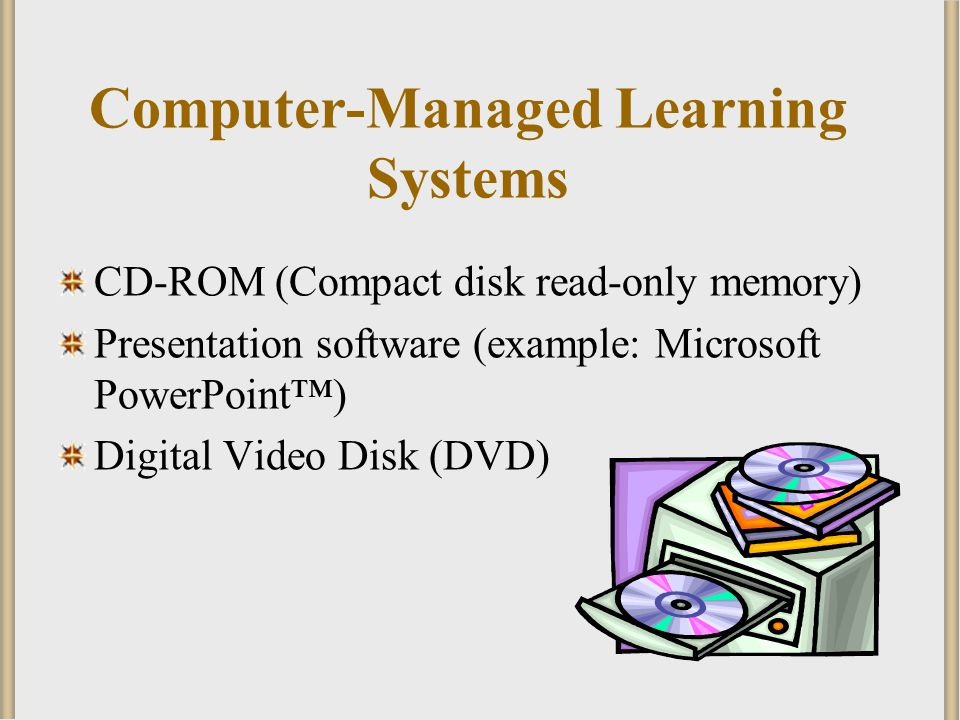 Computer-Managed Learning Systems
