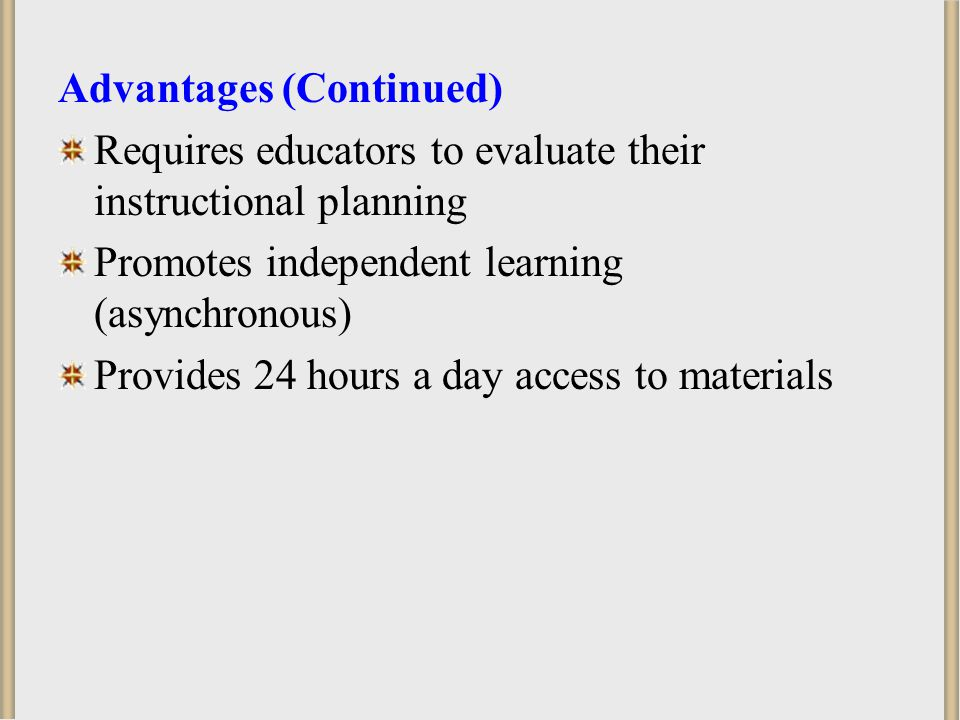 Advantages (Continued)
