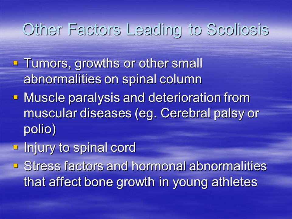 Other Factors Leading to Scoliosis