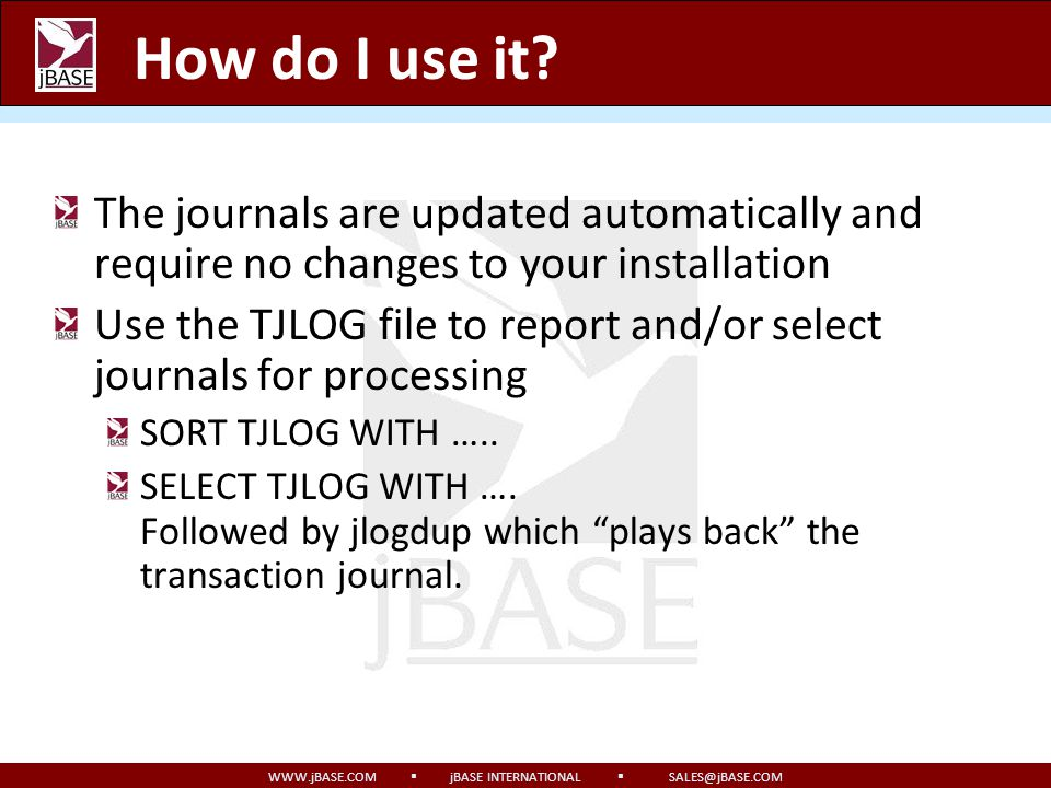How do I use it The journals are updated automatically and require no changes to your installation.