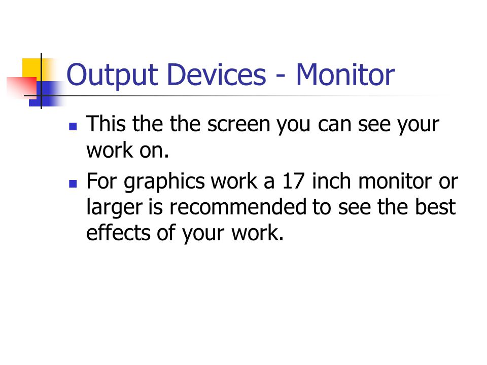 Output Devices - Monitor