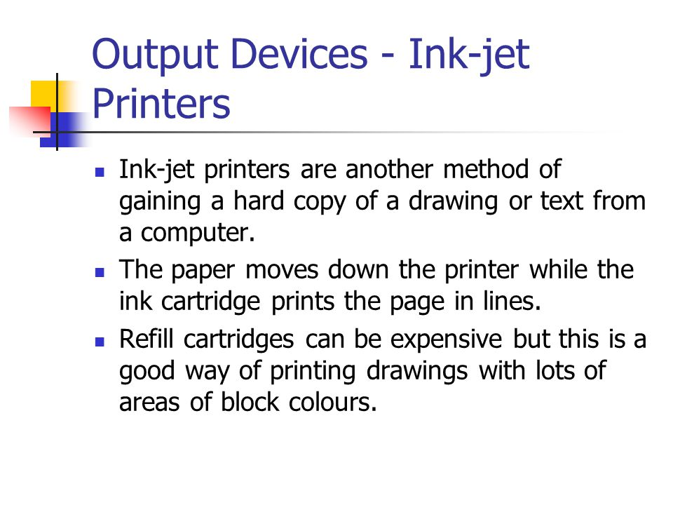 Output Devices - Ink-jet Printers