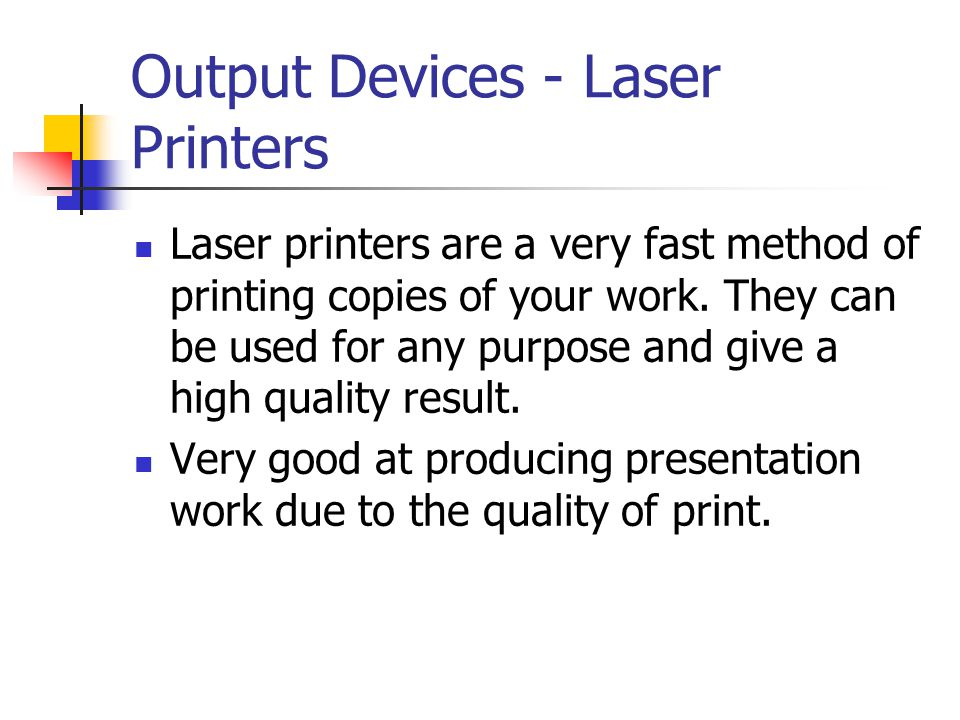Output Devices - Laser Printers