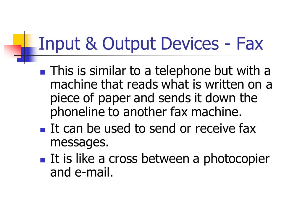 Input & Output Devices - Fax